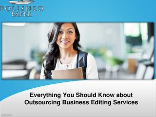 Everything you should know about outsourcing business editing services
