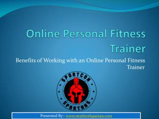 Main Benefits of Working with an Online Personal Fitness Trainer