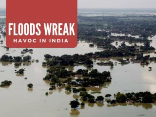 Floods wreak havoc in India