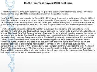 It's the Riverhead Toyota $1000 Test Drive