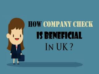 How Company Check Is Beneficial In UK ?