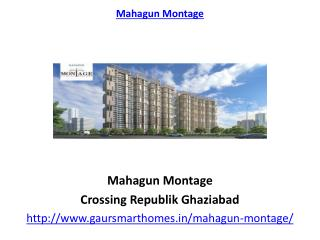 Mahagun Montage residential Apartments