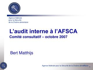 L audit interne   l AFSCA Comit  consultatif   octobre 2007