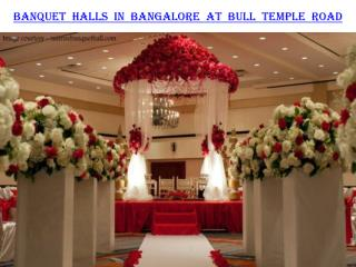 Banquet halls in Bangalore at Bull Temple road