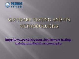 Software Testing and its Methodologies
