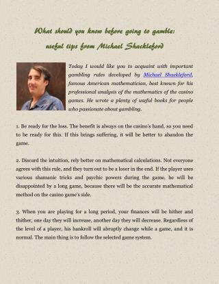 What should you know before going to gamble: useful tips from Michael Shackleford