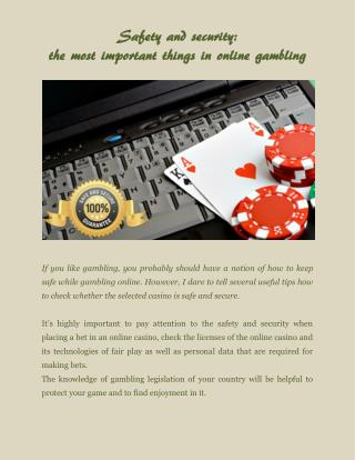 Safety and security: the most important things in online gambling