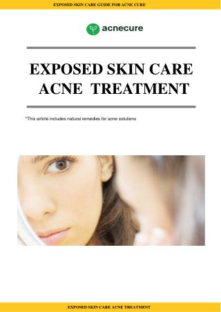 Exposed Skin Care Treatment