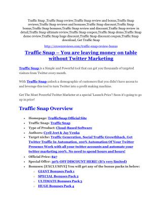 Traffic Snap REVIEW and GIANT $21600 bonuses
