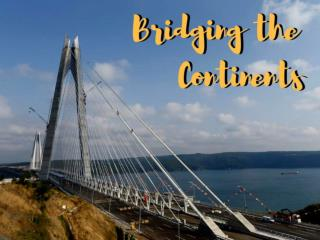 Bridging the continents