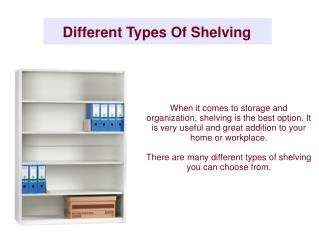 Different Types Of Shelving