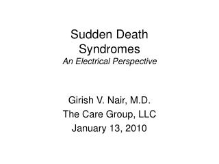Sudden Death  Syndromes An Electrical Perspective