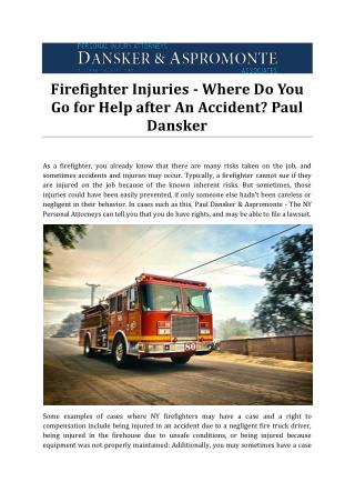 Firefighter Injuries - Where Do You Go for Help after An Accident? Paul Dansker
