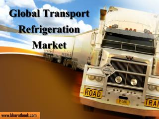Global Transport Refrigeration Market