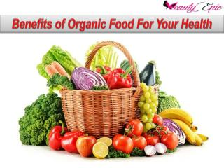 Benefits of Organic Food For Your Health