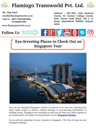 Eye-Arresting Places to Check out on Singapore Tour