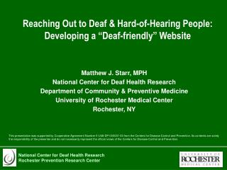 "Reaching Out to Deaf & Hard-of-Hearing People: Developing a ""Deaf-friendly"" Website"