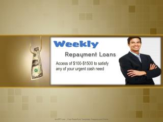Weekly Repayment Loans Desired Financial Help Today