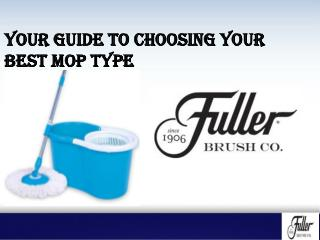 Your Guide to Choosing Your Best Mop Type