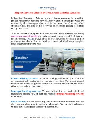 Airport Services Offered by Transworld Aviation Zanzibar