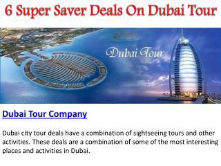 6 Super Saver Combo Deals For Your Next Dubai Tour