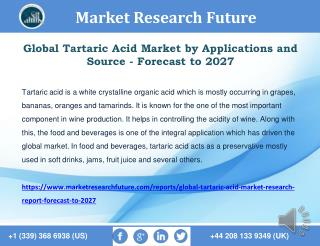 Tartaric Acid Market: Global Industry Analysis and Future Forecast 2027