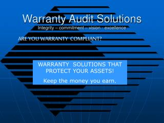 Warranty Audit Solutions Integrity   commitment   vision - excellence