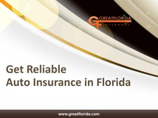 Trustworthy Auto Insurance in Florida