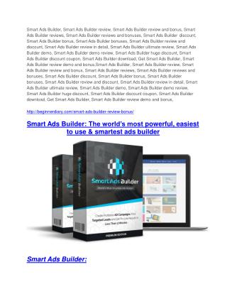 Smart Ads Builder review and $26,900 bonus - AWESOME!