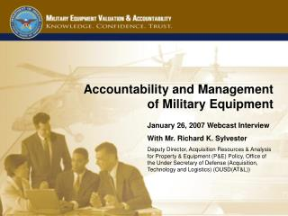 Accountability and Management  of Military Equipment