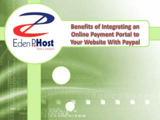 Benefits of Integrating an Online Payment Portal to Your Website With Paypal