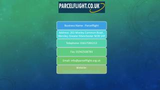 Parcel Flight Offers International Parcel Delivery and Courier Services from UK