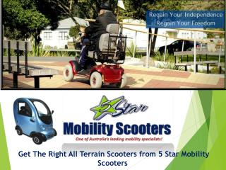 Get the Right All Terrain Scooters from 5 Star Mobility Scooters