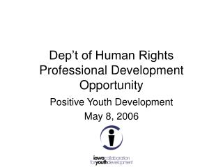 Dep't of Human Rights Professional Development Opportunity