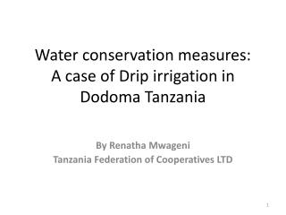 Water conservation measures:  A case of Drip irrigation in Dodoma Tanzania