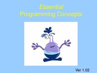 Essential Programming Concepts