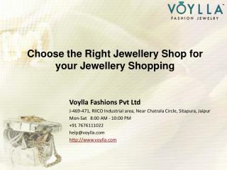 Choose the Right Jewellery Shop for your Jewellery Shopping