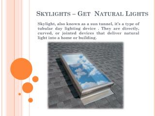 Benefits of Skylights in Your House