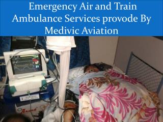 Air and Train Ambulance services in Bangalore and Kolkata