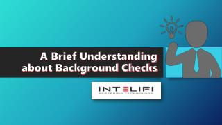 A Brief Understanding About Background Checks
