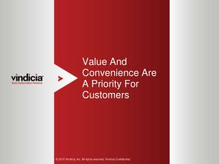 Value And Convenience Are A Priority For Customers