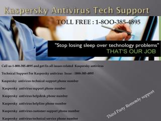1-8OO-385-4895 Kaspersky Antivirus Issue Customer Support Phone Number