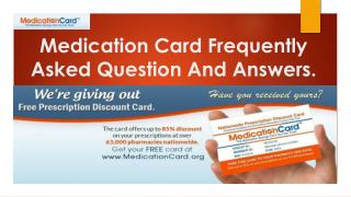 Medication Card Frequently Asked Question And Answers