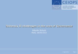 Solvency II challenges in the area of Governance