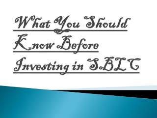 Before Investing in SBLC Certain Things Should be Kept in Mind