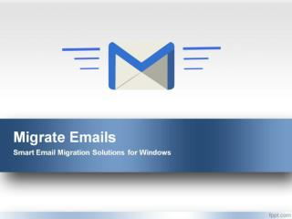 Email Migration Solution for Windows