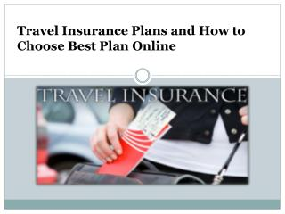 Travel Insurance Plans and How to Choose Best Plan Online