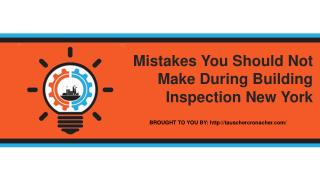 Mistakes You Should Not Make During Building Inspection New York