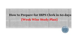 How to Prepare for IBPS Clerk in 60 days [Week Wise Study Plan]