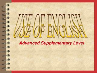 Advanced Supplementary Level